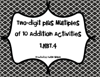 1.NBT.4 Two digit Addition with Multiples of 10 (*Revised)