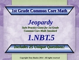 1.NBT.5 1st Grade Math Jeopardy Game - Mentally Find 10 More or Less