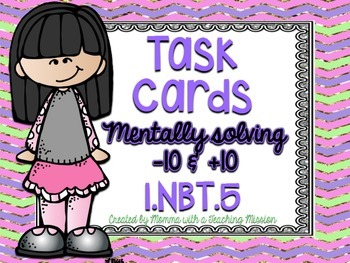 1.NBT.5 Task Cards Mentally +10 and -10