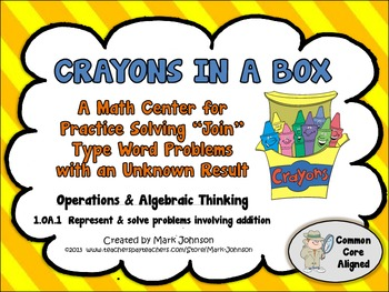 1.OA.1 Crayons in a Box  A Math Center for Practicing Join