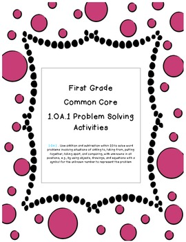 1.OA.1 Problem Solving Activities