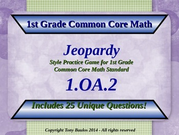1.OA.2 1st Grade Math Jeopardy Game -  Addition Of Three N