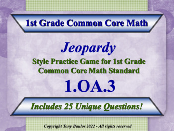 1.OA.3 1st Grade Math Jeopardy Game 1 OA.3 Apply Properties Of Operations