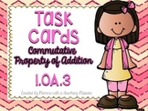1.OA.3 Task Cards Commutative Property of Addition