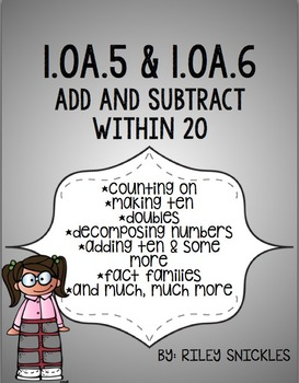 1.OA.5 & 1.OA.6- Counting On, Make 10, Doubles, Decomposing Numbers