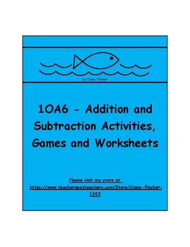 1OA6 - Addition and Subtraction Activities, Games and Worksheets