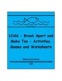 1OA6 - Break Apart and Make Ten Activities, Games and Worksheets