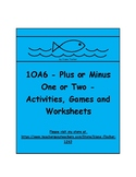 1OA6 - Plus or Minus One or Two - Games, Activities and Wo