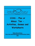 1OA6 - Plus or Minus Ten - Activities, Games and Worksheets