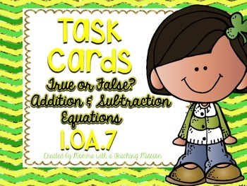 1.OA.7 Task Cards True or False Addition and Subtraction E