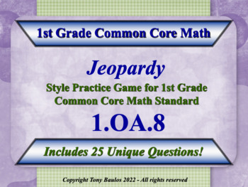 1.OA.8 1st Grade Math Jeopardy Game - Determine The Unknown Number