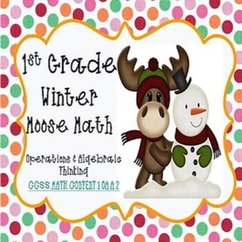 1.OA.A.2 Winter Moose Math To Twenty Word Problems/Activities SPED/VI