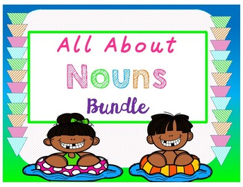 All About Nouns Bundle!