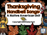 Thanksgiving Handbell Songs: Native American Unit