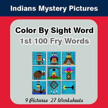 1st 100 Fry Words: Color by Sight Word: Native American Indians Mystery Pictures
