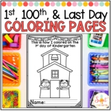 First, 100th, and Last Day of School Coloring Pages- for Multiple Grade Levels