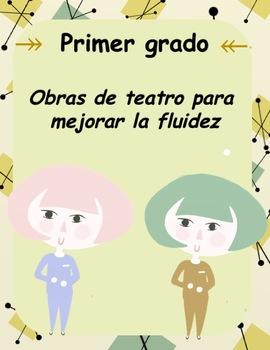 1st/2nd grade Spanish reader's theater - Dos obras de teatro (Fluency Activity)