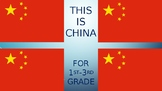 1st-3rd grade China powerpoint