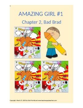 1st-4th grade comics storybook {Amazing Girl, Chapter 2, Bad Brad}