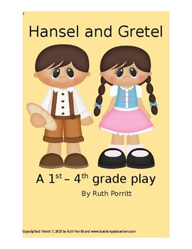 1st-4th grade play {Hansel and Gretel, a retelling}