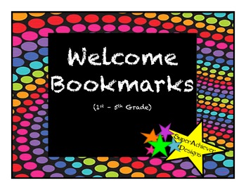 1st - 5th Grade Welcome Bookmarks