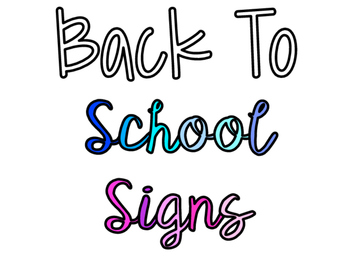 1st Day Of School Signs
