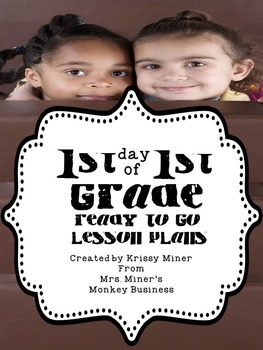 1st Day of First Grade Lesson Plans for Back to School
