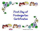 1st Day of Kindergarten Certificates:  Day 1, Here We Come!