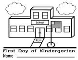 1st Day of Kindergarten Coloring Sheet