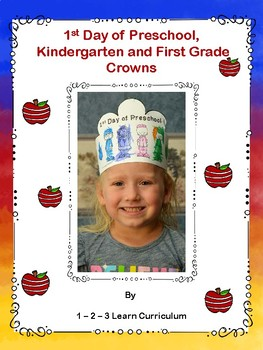1st Day of Preschool - Kindergarten and First Grade Crowns