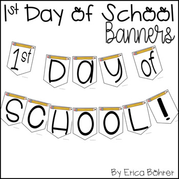 1st Day of School Banners