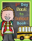 1st Day of School Book