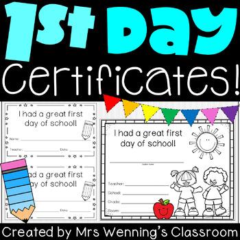 1st Day of School Certificates!