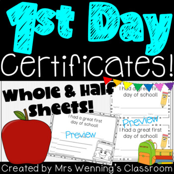 1st Day of School Certificates!