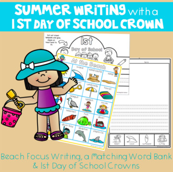 1st Day of School Crowns and Summer / Beach Writing Prompts