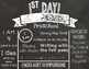 1st Day of School Editable Chalkboard Sign - US Spelling