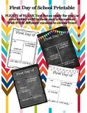 1st Day of School Printable
