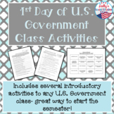 1st Day of U.S. Government Class- Activities