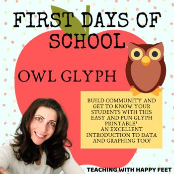 1st Days of School Owl Themed Glyph!