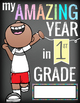 1st GRADE- End of the Year - CREATE a MEMORY BOOK - journal, color, activities