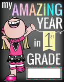 1st GRADE- End of the Year - JOURNAL, CREATE a MEMORY BOOK