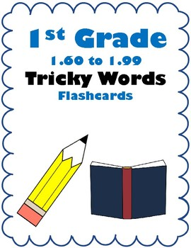 1st Grade 1.60-1.99 Tricky Words Flash Cards Aligned to Am