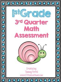 1st Grade 3rd Quarter Math Assessment