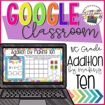 1st Grade Adding by Making Ten for Google Classroom
