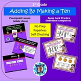 1st Grade Addition 6 - Make a Ten Strategy Powerpoint Lesson & Boom Cards