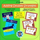 1st Grade Addition Facts 3 - Adding Doubles (Powerpoint Lesson & Boom Cards)