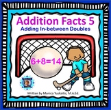 1st Grade Addition Facts 5 - Adding In-between Doubles Boom Cards