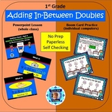 1st Grade Addition Facts 5 - Adding in-between Doubles Powerpoint  & Boom Cards