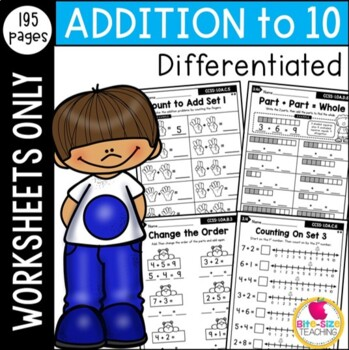 Differentiated First Grade Addition to 10 Worksheets
