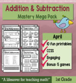 """1st Grade Addition & Subtraction """"Mastery Pack"""" for April"""